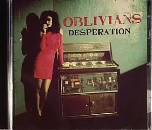 OBLIVIANS - Desperation