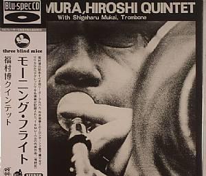HIROSHI FUKUMURA QUINTET with SHIGERHARU MUKAI ON TROMBONE - Morning Flight