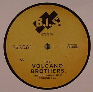 VOLCANO BROTHERS, The - Neocolonialism Is Strong Tea