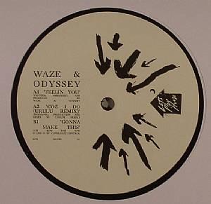 WAZE & ODYSSEY - Feelin You
