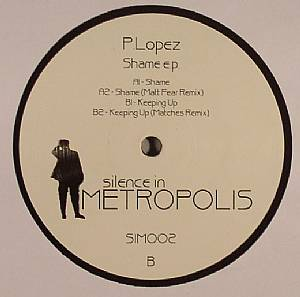 P LOPEZ - Shame EP