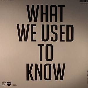EL TRUENTO, Christoph - What We Used To Know