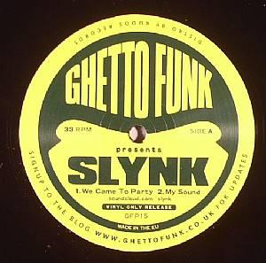 SLYNK - Ghetto Funk Presents Slynk