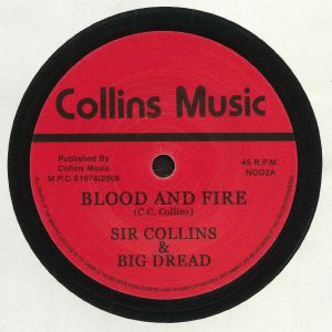 SIR COLLINS/BIG DREAD/UNITY STARS - Blood & Fire