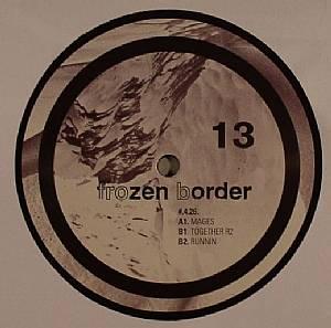 FROZEN BORDER - Frozen Border 13