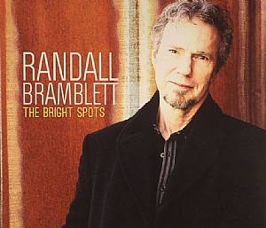 BRAMBLETT, Randall - The Bright Spots
