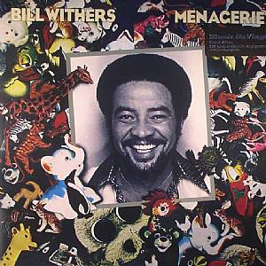 WITHERS, Bill - Menagerie
