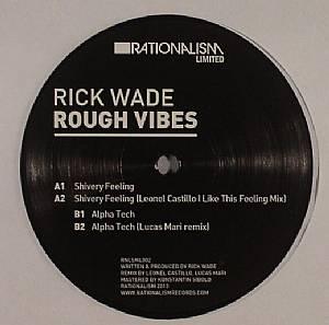 WADE, Rick - Rough Vibes