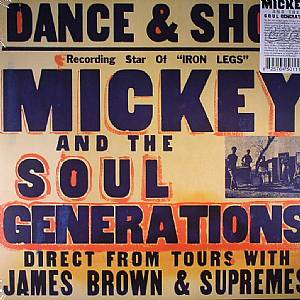 MICKEY & THE SOUL GENERATION - Iron Leg: The Complete Mickey & The Soul Generation