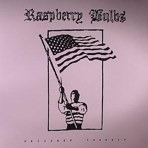RASPBERRY BULBS - Deformed Worship