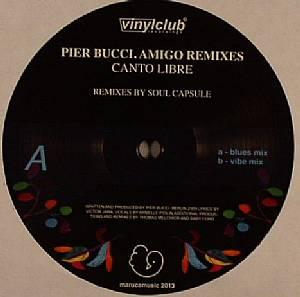 BUCCI, Pier - Canto Libre (Soul Capsule remixes)