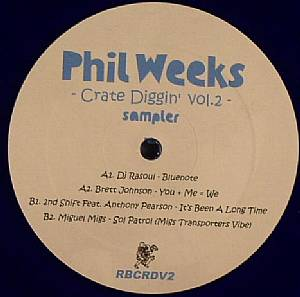 DJ RASOUL/BRETT JOHNSON/2ND SHIFT/MIGUEL MIGS - Phil Weeks: Crate Diggin' Vol 2 Sampler