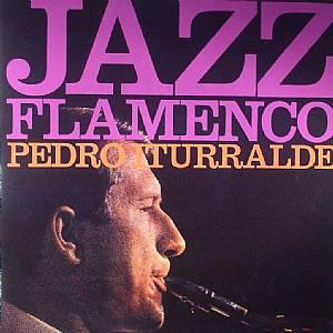 ITURRALDE, Pedro - Jazz Flamenco