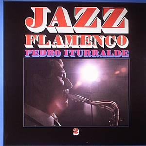 ITURRALDE, Pedro - Jazz Flamenco 2