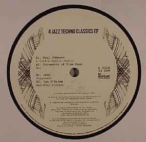 JOHNSON, Paul/PURVEYORS OF FINE FUNK/IBEX/IAN O'BRIEN - 4 Jazz Techno Classics EP