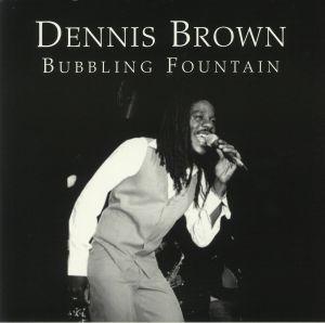 BROWN, Dennis - Bubbling Fountain (Love Jah)