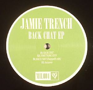 TRENCH, Jamie - Back Chat EP