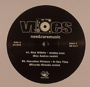 WILHITE, Rick/MARCELLUS PITTMAN - Vibes New & Rare Music Part F