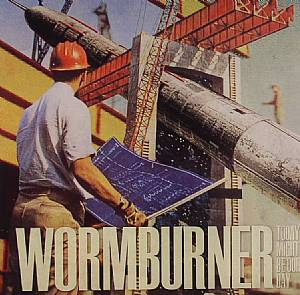 WORMBURNER - Today Might Be Our Day