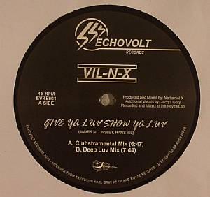 VIL NX - Give Ya Luv Show Ya Luv