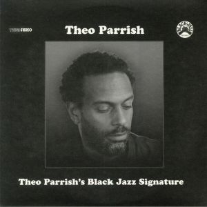 PARRISH, Theo/VARIOUS - Theo Parrish's Black Jazz Signature