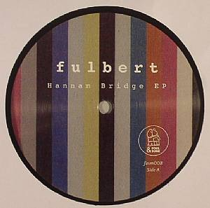 FULBERT - Hannam Bridge EP
