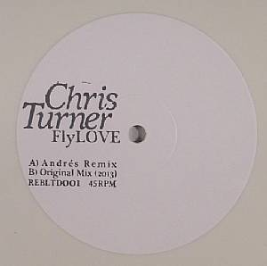 TURNER, Chris - FlyLOVE (Andres remix)
