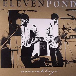 ELEVEN POND - Assemblage
