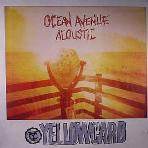 YELLOWCARD - Ocean Avenue Acoustic