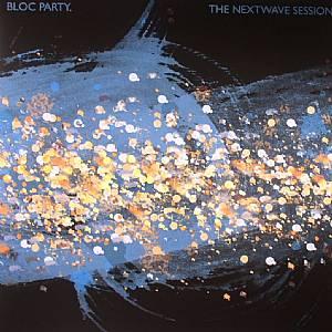 BLOC PARTY - The Nextwave Sessions