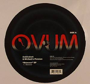 AMBIVALENT/MICHAEL L PENMAN - Shimmer EP