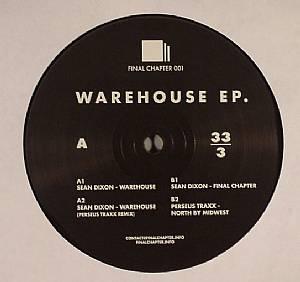 DIXON, Sean/PERSEUS TRAXX - Warehouse EP