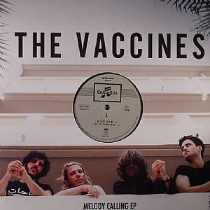 VACCINES, The - Melody Calling EP