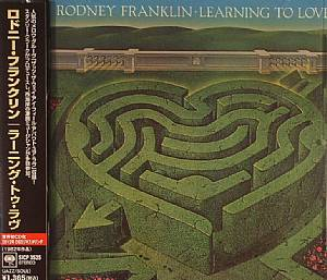 FRANKLIN, Rodney - Learning To Love