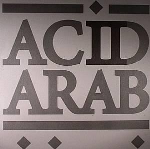 LEGOWELT/HEADCORE/THE HABIBEATS/ACID ARAB - Acid Arab Collections EP 02