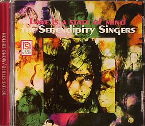 SERENDIPITY SINGERS, The - Love Is A State Of Mind (Deluxe) (remaster)