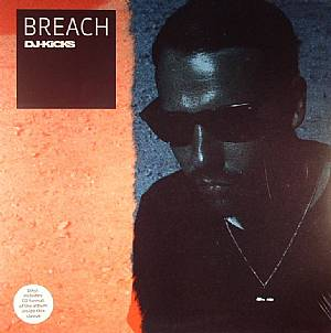 BREACH/VARIOUS - DJ Kicks