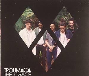 TROUMACA - The Grace