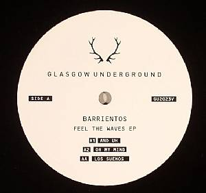 BARRIENTOS - Feel The Waves EP