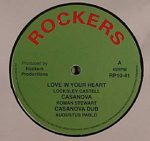 CASTELL, Locksley/ROMAN STEWART/AUGUSTUS PABLO/PRINCE MOHAMMED/ROCKERS ALL STARS - Love In Your Heart