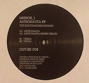 MIRROR 1 - Astronauta EP