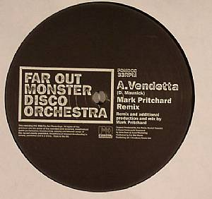 FAR OUT MONSTER DISCO ORCHESTRA - Vendetta (remixes)