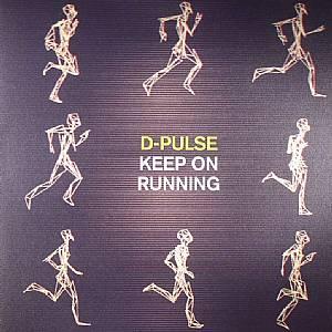 D PULSE - Keep On Running