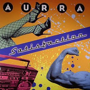 AURRA - Satisfaction