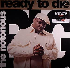 NOTORIOUS BIG, The - Ready To Die