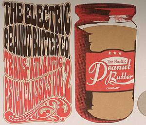 ELECTRIC PEANUT BUTTER COMPANY, The - Trans Atlantic Psych Classics Vol 2