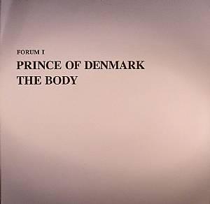 PRINCE OF DENMARK - The Body