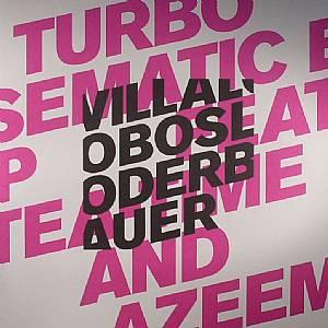 VILLALOBOS/LODERBAUER - Turbo Semantic EP