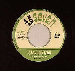 DUBMONGER/LXC/THE UNTOUCHABLES - Dread This Land