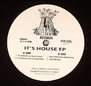 VIN SOL - It's House EP